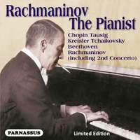 Sergei Vasilyevich Rachmaninov: The Pianist