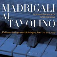 Multi-Tonal Madrigals By Michelangelo Rossi