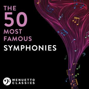 The 50 Most Famous Symphonies