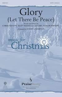 Chris Stevens_Matt Maher_Rachel Popadic: Glory (Let There Be Peace)