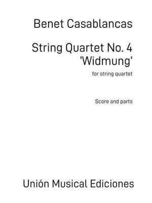 Benet Casablancas: String Quartet No.4 Widmung
