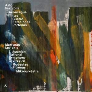 Piazzolla: Aconcagua; Las Cuatro Estaciones Porteñas