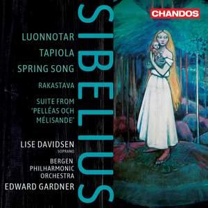 Sibelius: Luonnotar; Tapiola & Spring Song