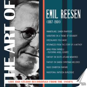 Emil Reese: The Art of Emil Reesen, Live and Sudio Recordings from the 1950s