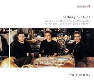 Nothing But Tuba