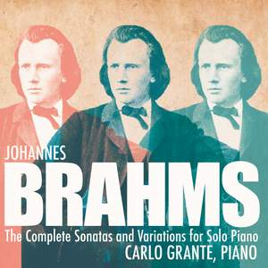 Brahms: The Complete Sonatas and Variations for Solo Piano