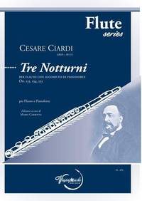 Cesare Ciardi: Tre Notturni Op. 133, 134, 135