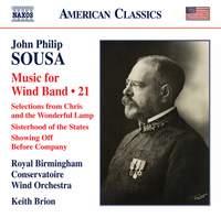 John Philip Sousa: Music for Wind Band, Vol. 21