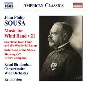 John Philip Sousa: Music for Wind Band, Vol. 21 Product Image