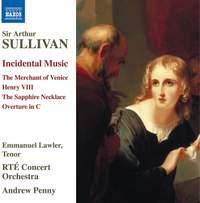 Sir Arthur Sullivan: Incidental Music