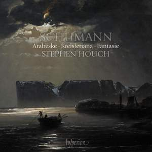 Schumann: Arabeske, Kreisleriana & Fantasie Product Image