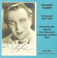 Richard Tauber in Concert including his rare last recordings 1937-1947