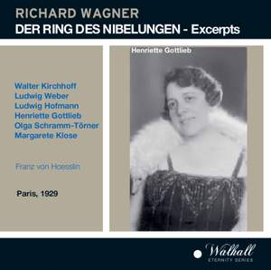 Der Ring des Nibelungen (Excerpts) - The complete recordings of the famous Pathe Ring 1929
