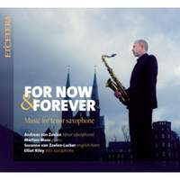 For Now & Forever: Music For Tenor Saxophone