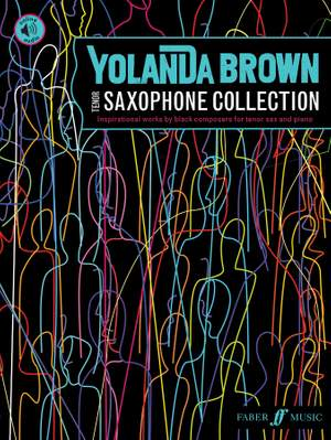 YolanDa Brown's Tenor Saxophone Collection: inspirational works by black composers