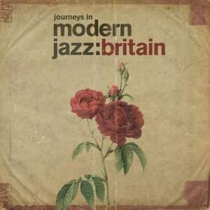 Journeys in Modern Jazz: Britain