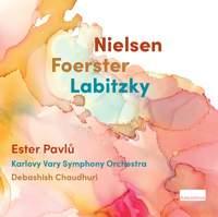 Nielsen, Foerster & Labitzky: Orchestral Works