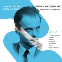 Maciejewski: Transcriptions for 2 Pianos, Vol. 2