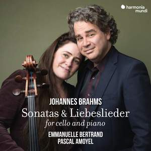 Johannes Brahms: Sonatas & Liebeslieder For Cello and Piano