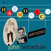 John Sebastian: Harmonica Virtuoso