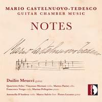 Castelnuovo-Tedesco: Guitar Chamber Music