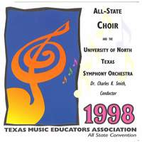 1998 Texas Music Educator's Association (TMEA): All-State Choir & the University of North Texas Symphony Orchestra [Live]