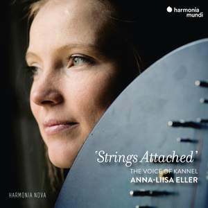 Strings Attached: The Voice of Kannel