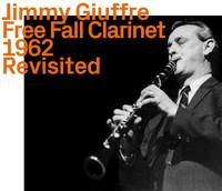 Free Fall Clarinet 1962 Revisited