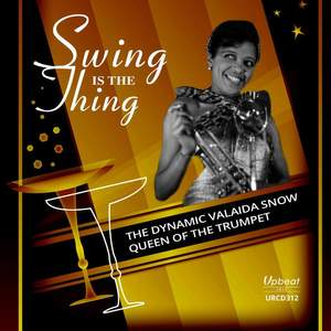 Swing is the Thing: The Dynamic Valaida Snow, Queen of the Trumpet