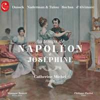 Au temps de Napoléon & Joséphine