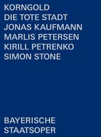 Korngold: Die tote Stadt (Blu-ray)