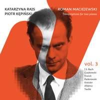 Maciejewski: Transcriptions for 2 Pianos, Vol. 3