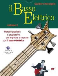 Gualtiero Marangoni: Il Basso Elettrico- Volume 2