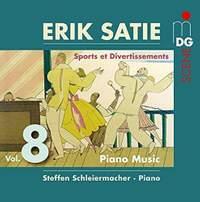 Erik Satie: Sports Et Divertissements