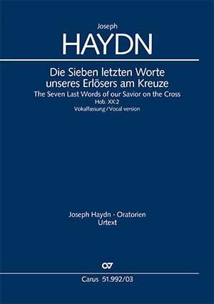 Haydn: Die sieben letzten Worte unseres Erlösers am Kreuze, Hob. XX:2