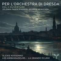 Per l'Orchestra Di Dresda: Vol.1 Ouverture