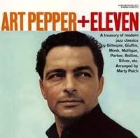 Art Pepper + Eleven – Modern Jazz Classics