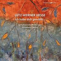 Lutz-Werner Hesse: Symphonic Poems (Live)