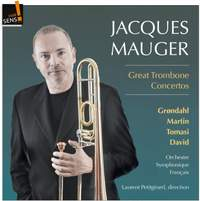 Great Trombone Concertos: Henri Tomasi; Launy Grondahl; Frank Martin; Ferdinand David