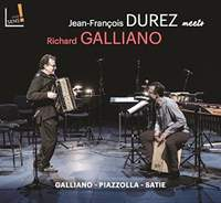 Jean-Francois Durez Meets Richard Galliano