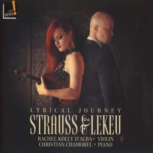 Lyrical Journey: Richard Strauss; Guillaume Lekeu