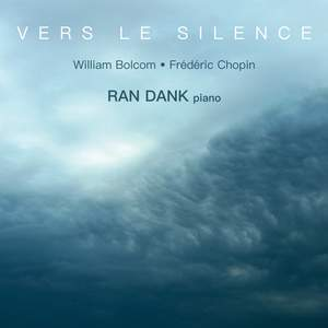 Vers Le Silence - Piano Works By Chopin & Bolcom