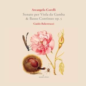 Corelli: Sonatas Per Viola da Gamba & Basso Continuo Op. 5