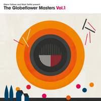 The Globeflower Masters Vol.1