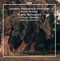 Hummel: Quintet Op. 87 & Schubert: Trout Quintet