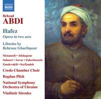 Behzad Abdi: Hafez - Opera in two acts