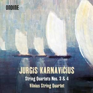 Karnavicius:String Quartets Nos. 3 & 4