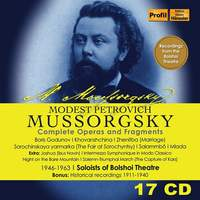 Mussorgsky: Complete Operas and Fragments