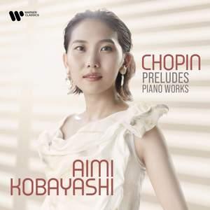 Chopin: Preludes, Polonaise-Fantaisie & Fantaisie-Impromptu Product Image