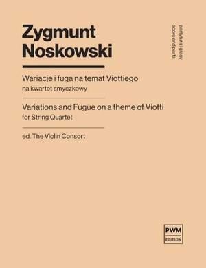 Zygmunt Noskowski: Variations and Fugue on a Theme of Viotti